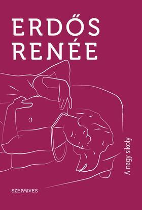 Erdős Renée - A nagy sikoly