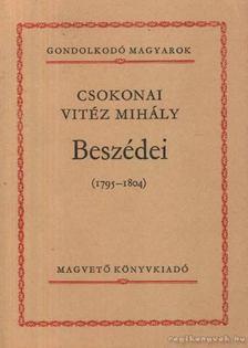 Csokonai Vitéz Mihály - Csokonai Vitéz Mihály beszédei (1795-1804) [antikvár]