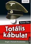 NORMAN OHLER - TOTÁLIS KÁBULAT