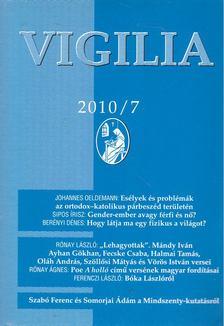 Lukács László - Vigilia 2010/7 [antikvár]