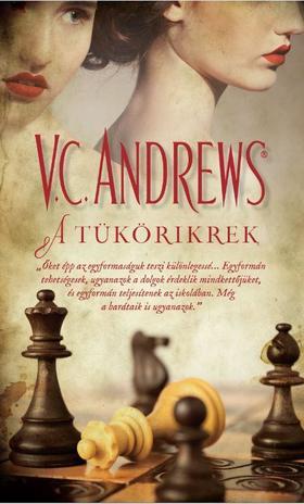 V. C. Andrews - A TÜKÖRIKREK