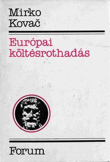 Mirko Kovac - Európai költésrothadás [antikvár]
