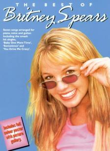 THE BEST OF BRITNEY SPEARS - SEVEN SONGS ARRANGED FOR PIANO, VOICE AND GUITAR