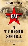 Sausic Attila - A terror sodra - A diáklázadás és a terrorizmus 1968 után [eKönyv: epub, mobi]