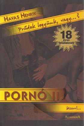 Havas Henrik - Pornó II. [antikvár]