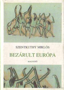 Szentkuthy Miklós - Bezárult Európa [antikvár]