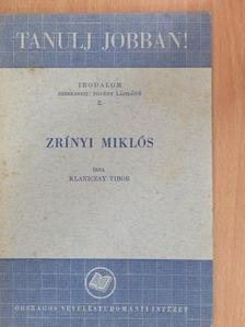 Klaniczay Tibor - Zrínyi Miklós [antikvár]