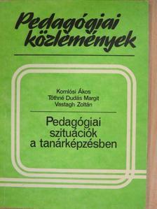 Komlósi Ákos - Pedagógiai szituációk a tanárképzésben [antikvár]