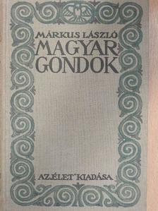 Márkus László - Magyar gondok [antikvár]