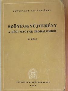 Amadé László - Szöveggyűjtemény a régi magyar irodalomból II. [antikvár]