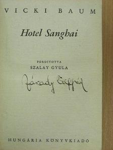 Vicki Baum - Hotel Sanghai I-II. [antikvár]