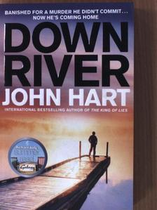 John Hart - Down River [antikvár]