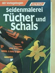Renate Henge - Seidenmalerei Tücher und Schals [antikvár]