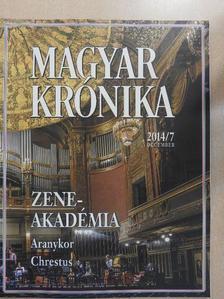 Bencsik András - Magyar Krónika 2014. december [antikvár]