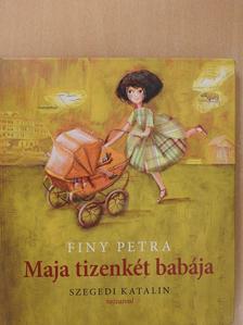 Finy Petra - Maja tizenkét babája (dedikált példány) [antikvár]