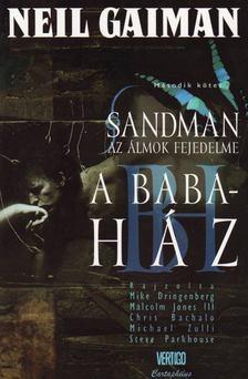 Neil Gaiman - Sandman - Az álmok fejedelme 2. - A babaház [antikvár]