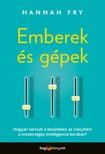Hannah Fry - Emberek és gépek [eKönyv: epub, mobi]