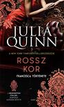 Julia Quinn - Rossz kor
