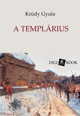 KRÚDY GYULA - A templárius [eKönyv: epub, mobi]