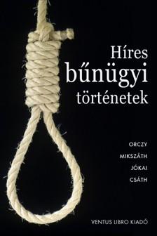 Híres bűnügyi történetek [eKönyv: epub, mobi]