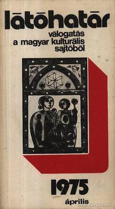 Szabolcsi Miklós - Látóhatár 1975 Április [antikvár]