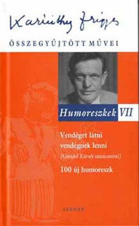 Karinthy Frigyes - HUMORESZKEK VII.
