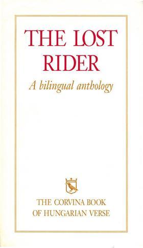 The Lost Rider (A magyar költészet könyve, 6.kiadás)