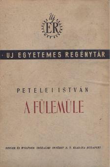 Petelei István - A fülemüle [antikvár]