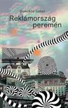 Domokos Gábor - Reklámország peremén [eKönyv: epub, mobi]