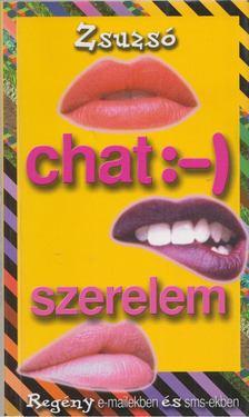 Zsuzsó - Chat :-) szerelem [antikvár]