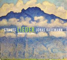 STRAUSS, R. - LIEDER CD HELMUT DEUTSCH, JONAS KAUFMANN