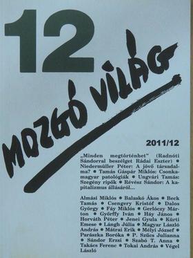 Almási Miklós - Mozgó Világ 2011. december [antikvár]