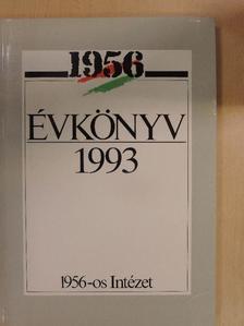 Baló A. Péter - 1956 Évkönyv 1993. [antikvár]