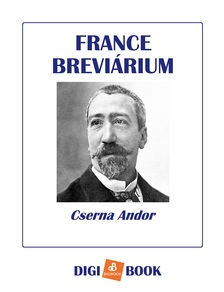 Cserna Andor - France breviárium [eKönyv: epub, mobi]