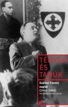 Szálasi Ferenc - Szálasi Ferenc naplói (1942-1946) [eKönyv: epub, mobi]