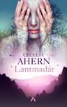 Cecelia Ahern - Lantmadár [eKönyv: epub, mobi]