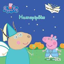 Peppa malac: Peppa kedvenc meséi - Hamupipőke
