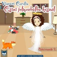 Cecília Vizvári - Csini jelmezbálba készül [eKönyv: epub, mobi]