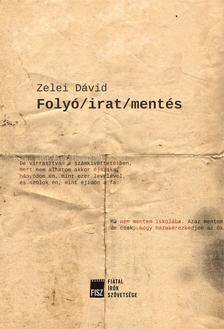 Zelei Dávid - Folyó/irat/mentés