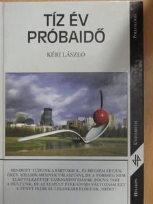 Kéri László - Tíz év próbaidő [antikvár]