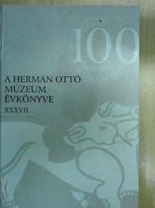 Kalicz Nándor - A Herman Ottó múzeum évkönyve XXXVII. [antikvár]