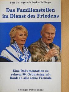 Bert Hellinger - Das Familienstellen im Dienst des Friedens [antikvár]