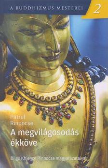 Patrul Rinpocse - A megvilágosodás ékköve
