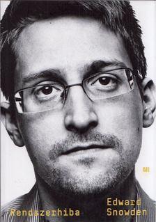 Edward Snowden - Rendszerhiba [antikvár]