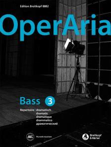OPERARIA BASS 3 REPERTOIRE DRAMATISCH. DOWNLOAD AUF MP3 RADIO WWW.BREITKOPF.COM