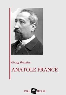 Georg Brandes - Anatole France [eKönyv: epub, mobi]