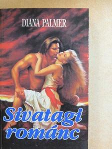 Diana Palmer - Sivatagi románc [antikvár]