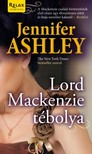 Jennifer Ashley - Lord Mackenzie tébolya [eKönyv: epub, mobi]