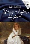 Julie Klassen - Lány a kapusházban [eKönyv: epub, mobi]