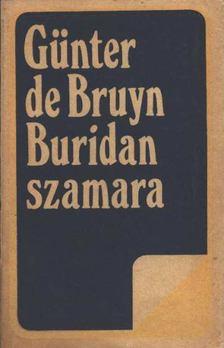 Bruyn, Günter de - Buridan szamara [antikvár]